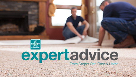 expert advice from Carpet One Floor & Home